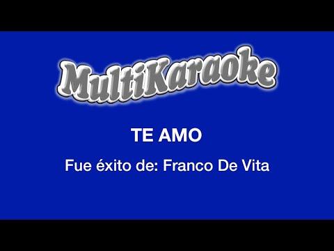 Te Amo - Multikaraoke ►Exito De Franco De Vita (Solo Como Referencia)