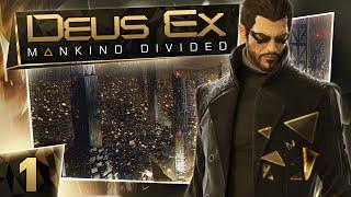 Deus Ex: Mankind Divided #1 - Dubai