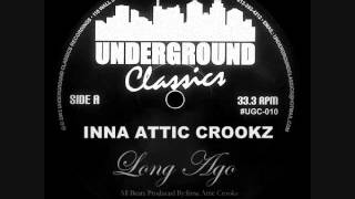 INNA ATTIC CROOKZ-Long Ago