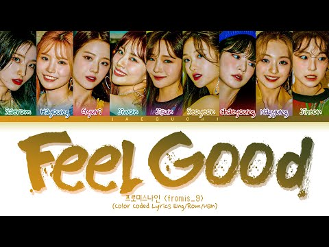 fromis_9 - Feel Good (SECRET CODE) Lyrics (프로미스나인 Feel Good 가사) (Color Coded Lyrics)