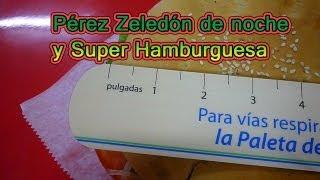 P.Z. de noche y la Super Hamburguesa