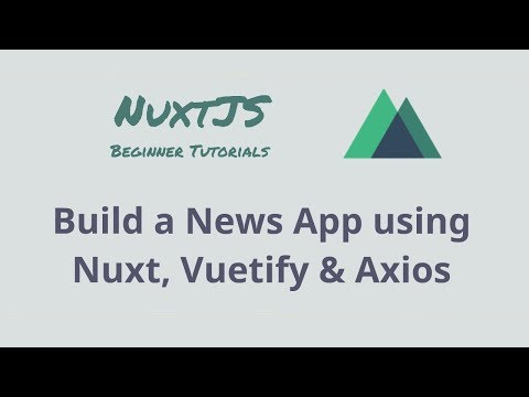 Repeat Build a Sever Side Nuxt js App With Vuetify, Axios