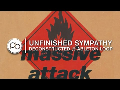 Track Deconstruction: Massive Attack - Unfinished Sympathy @ Ableton Loop, Berlin