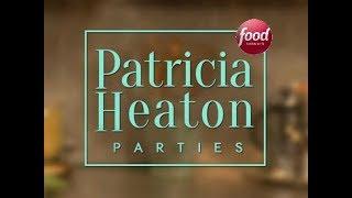 ''Вечеринки с Патрицией Хитон'' - Food Network