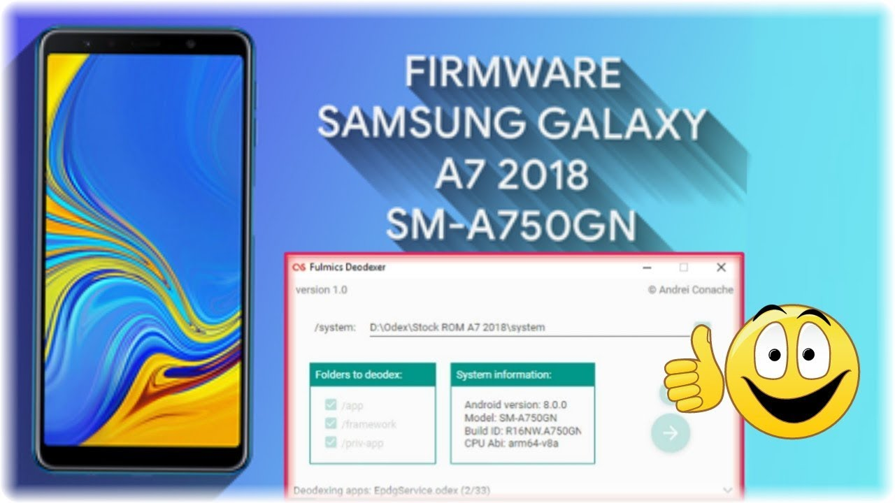 Paling Mudah Deodex Stock ROM GALAXY A7 2018 (SM-A750GN) Android OREO