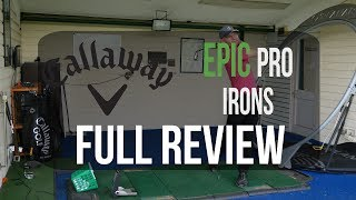 Callaway EPIC Pro Irons Full Review