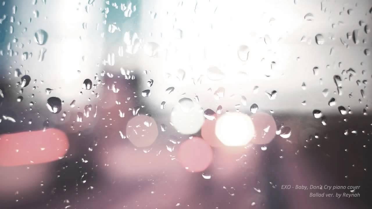 """【弾いてみた】""""Baby, Don't Cry""""ピアノカバー - EXO【Rainy Reynah】 - YouTube"""