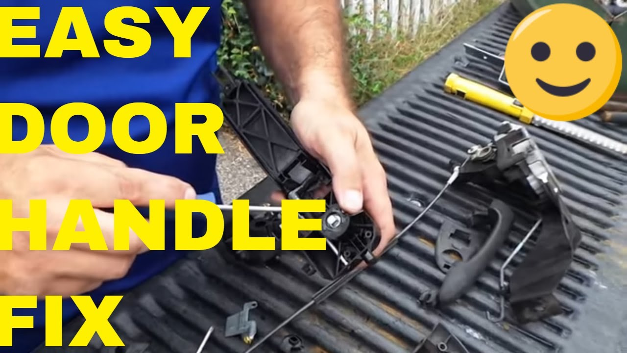 Fix Repair Ford Focus Door Handle For 1 Dollar Youtube