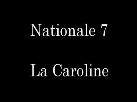 Nationale 7 - La Caroline