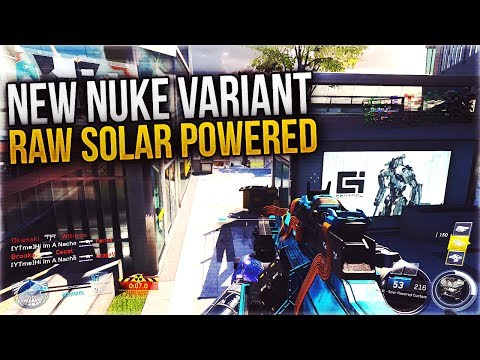 RAW SOLAR POWERED: NEW DE-ATOMIZER VARIANT ADDED to INFINITE WARFARE! (New Raw Nuke Variant)