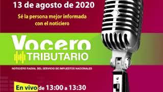 """Noticiero radial """"Vocero tributario"""" (13/08/2020)"""
