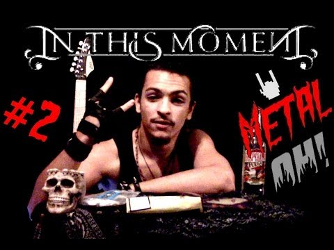 Metal oh 2 in this moment
