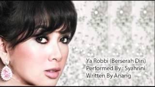 Syahrini - Ya Robbi(Berserah Diri)