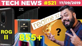 Realme X2 Ka Sach😲, Redmi K20 Pro on 855+, ROG Phone II Launch, Mi TV 4X Launch, Kirin 990-TTN#521