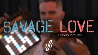 Savage Love - Jason Derulo Violin Cover