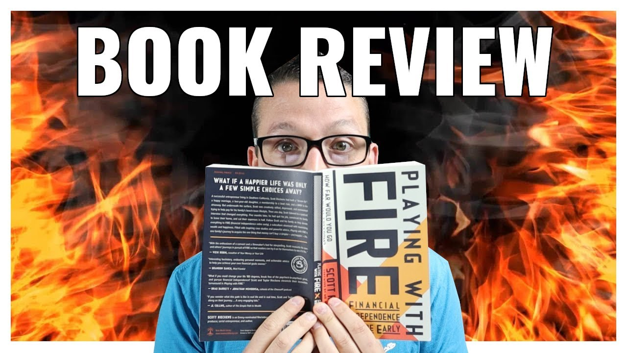 Playing With FIRE Book Review | Financial Independence Retire Early