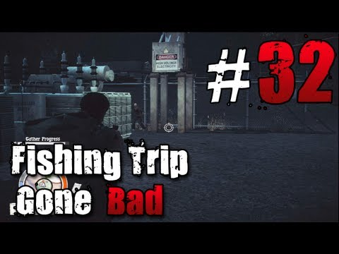 [32] Fishing Trip Gone Bad (State of Decay w/ GaLm)