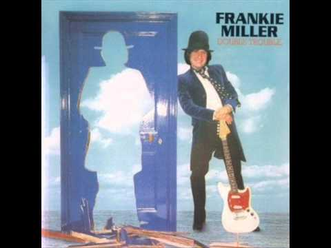 Frankie Miller - Double Heart Trouble