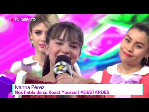 Ivanna Pérez Nos Habla De Su Roast Yourself | Destardes