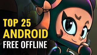 Top 25 Free Offline Android Games Of 2018-2019 | No Internet Required | Whatoplay