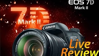 7D Mark II Review