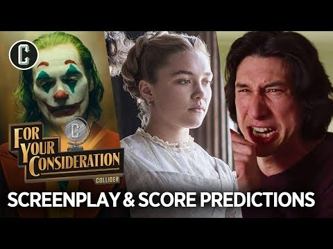 Best Screenplay and Original Score Predictions - For Your Consideration