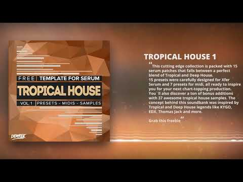 Free Tropical House Serum Presets, Midi files & Samples