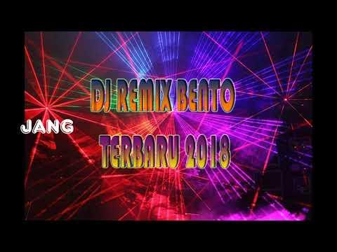 DJ REMIX BENTO 2018