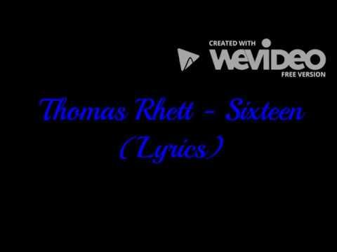 Thomas Rhett - Sixteen (Lyrics)