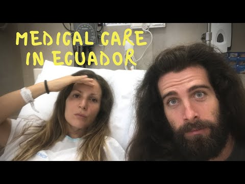 How Is MEDICAL CARE In ECUADOR For International Tourists - Let's Go To The Hospital