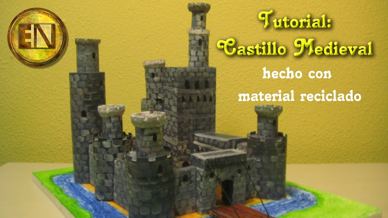 Castillo medieval tutorial youtube - Manualidades castillo medieval ...