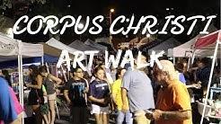 CORPUS CHRISTI ART WALK ADVENTURE