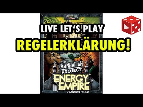 Manhattan Project: Energy Empire - Regelerklärung - Live Let's Play Mitschnitt