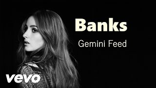 Banks -Gemini Feed Audio Official HD