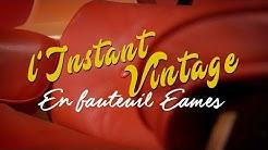 En fauteuil Eames - L'Instant Vintage #2