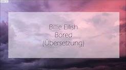 Billie Eilish - Bored (Übersetzung) || 13 Reasons Why