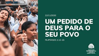 Um pedido de Deus para o seu Povo - Culto - 22/11/2020