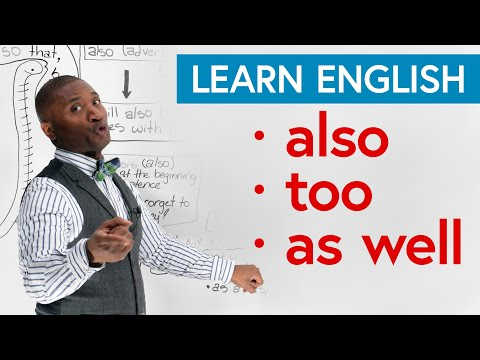 basic-english-grammar:-how-to-use-also,-too,-as-well