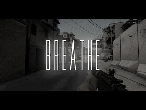 Breathe - CS:GO Montage