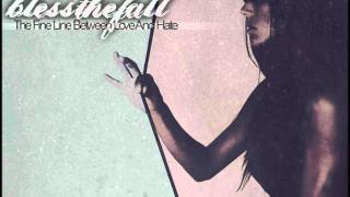 Blessthefall - The Fine Line Between Love and Hate