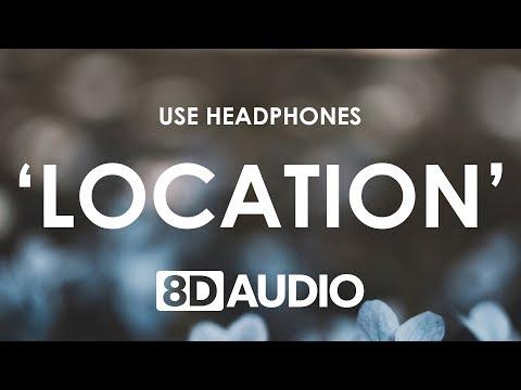 Khalid - Location (8D AUDIO) 🎧