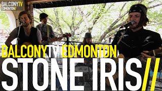 STONE IRIS - MERCY (BalconyTV)