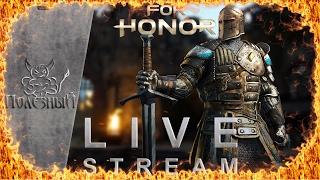 For Honor - Sir Besalot поведёт вас к победе Стрим