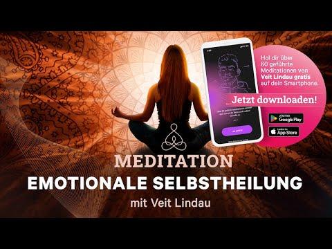 Emotionale Selbstheilung - Geführte Meditation mit Veit Lindau