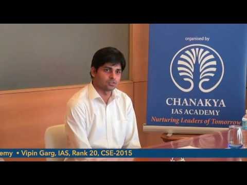 Vipin Garg, IAS (AIR 20, CSE 2015) mock interview at Chanakya IAS Academy