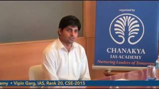 vipin garg ias air 20 cse 2015 mock interview at chanakya ias academy