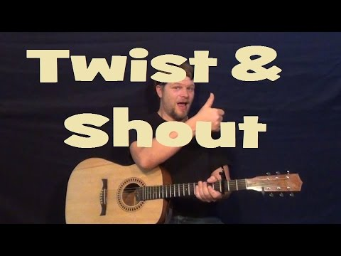 Twist And Shout The Beatles Easy Strum Guitar Lesson Chords D G A