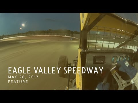 May 28, 2017 Eagle Valley Speedway Feature