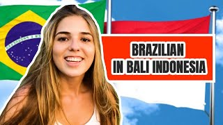 A DAY WITH BRAZILIAN GIRL LIVING IN BALI INDONESIA