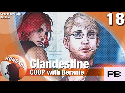 ★ Clandestine | E18 | This is the end | Co Op with Beranie | Let's play | Hard